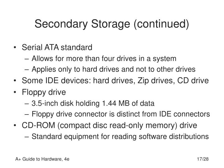 Secondary Storage (continued)