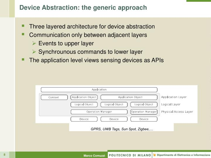 Device Abstraction: the generic approach