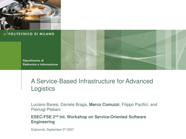A Service-Based Infrastructure for Advanced Logistics