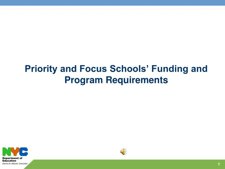 Priority and Focus Schools' Funding and Program Requirements