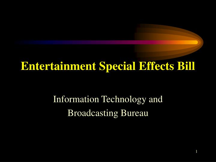 entertainment special effects bill n.