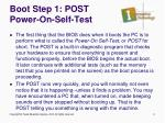 boot step 1 post power on self test