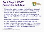 boot step 1 post power on self test1