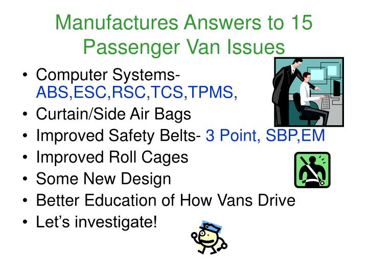 Manufactures Answers to 15 Passenger Van Issues