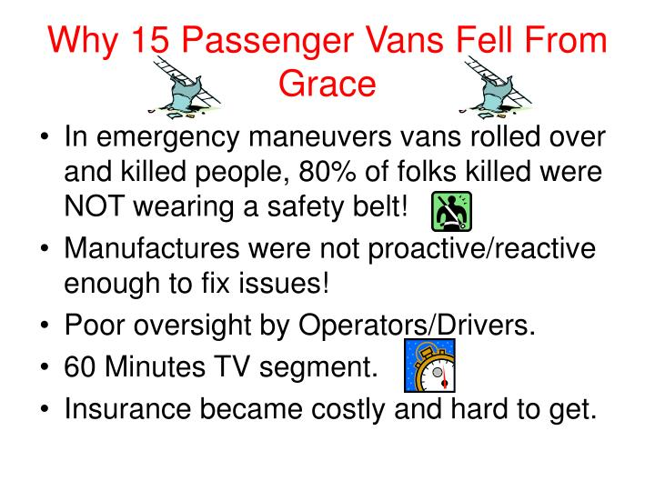 Why 15 Passenger Vans Fell From Grace