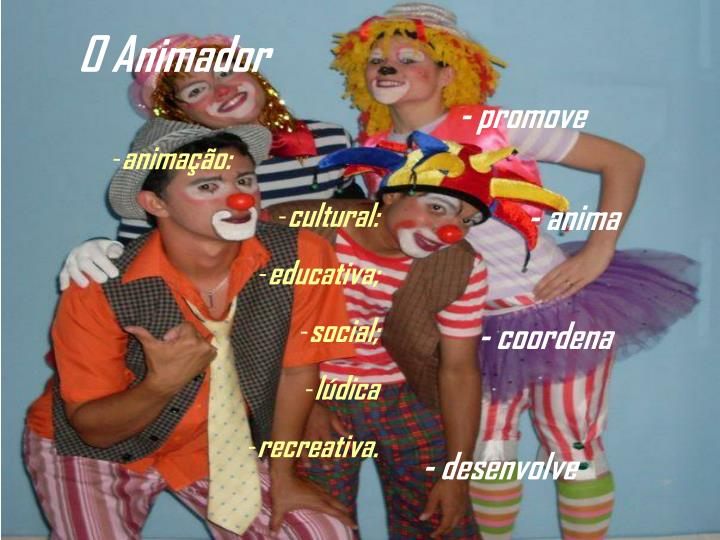 O Animador