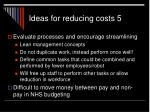 ideas for reducing costs 5
