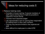 ideas for reducing costs 51