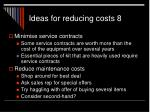 ideas for reducing costs 8
