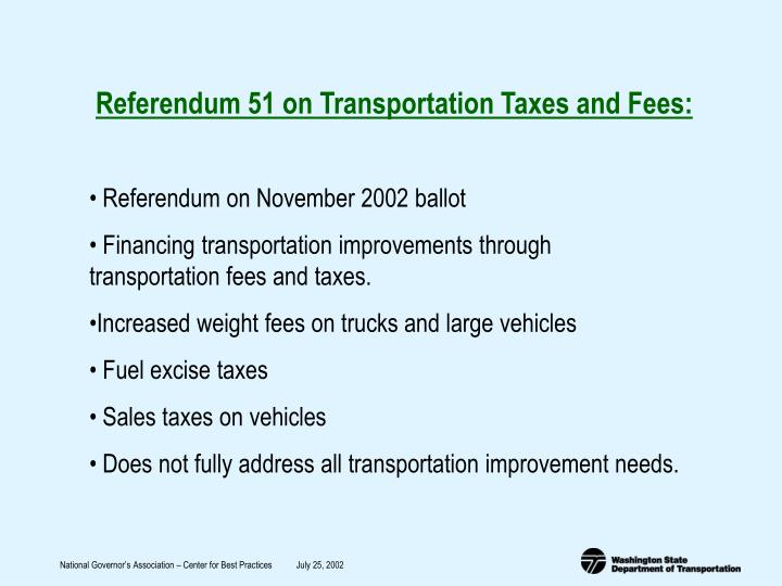 Referendum 51 on Transportation Taxes and Fees: