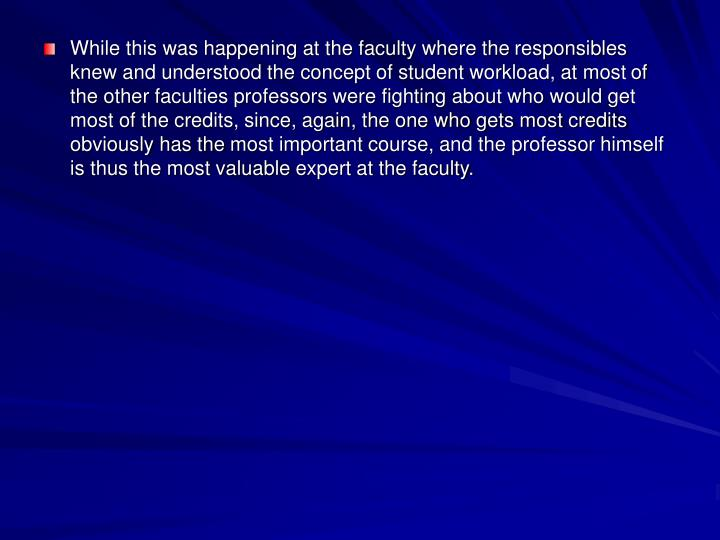 While this was happening at the faculty where the
