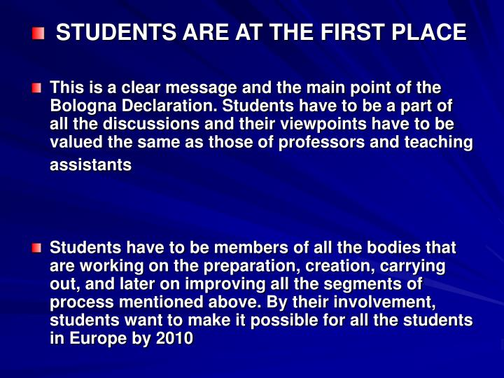 STUDENTS ARE AT THE FIRST PLACE