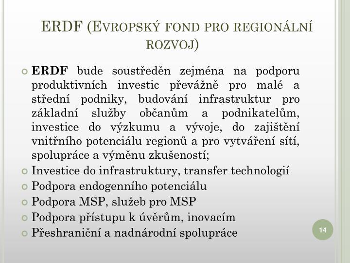 ERDF (Evropský fond pro regionální rozvoj)