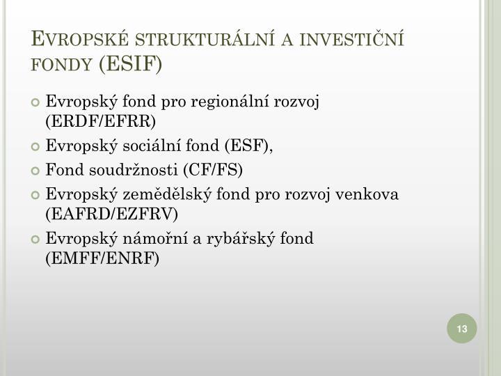Evropské strukturální a investiční fondy(ESIF)