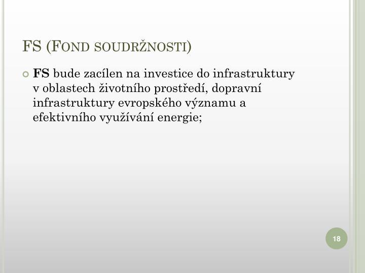 FS (Fond soudržnosti)
