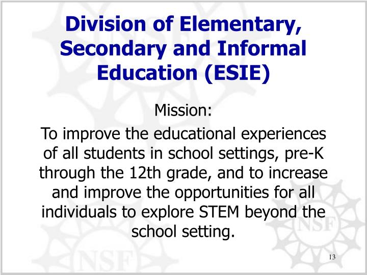Division of Elementary, Secondary and Informal Education (ESIE)