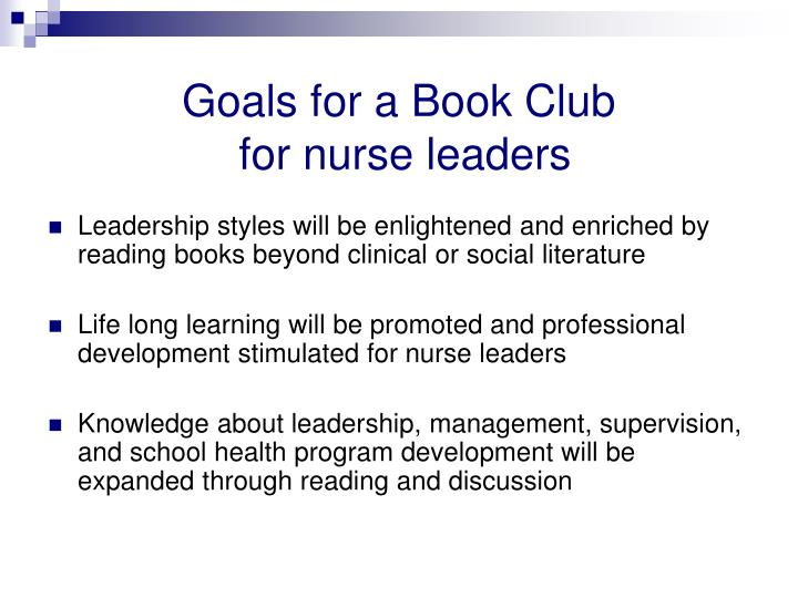 Goals for a book club for nurse leaders