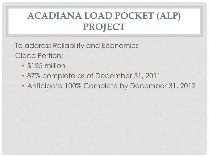 Acadiana load pocket (alp) project
