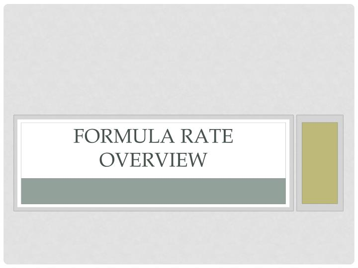 Formula Rate Overview