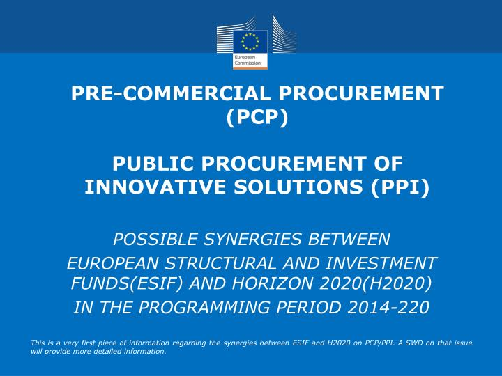 pre commercial procurement pcp public procurement of innovative solutions ppi n.