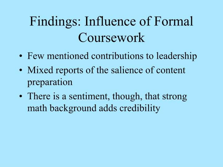 Findings: Influence of Formal Coursework