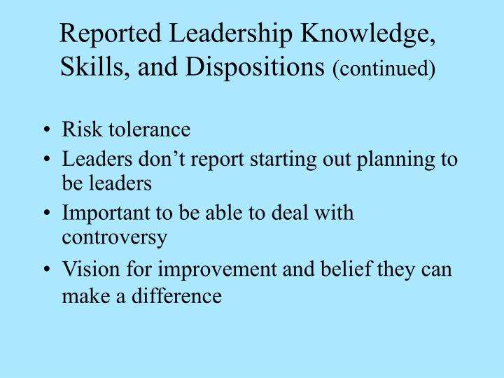 Reported Leadership Knowledge, Skills, and Dispositions