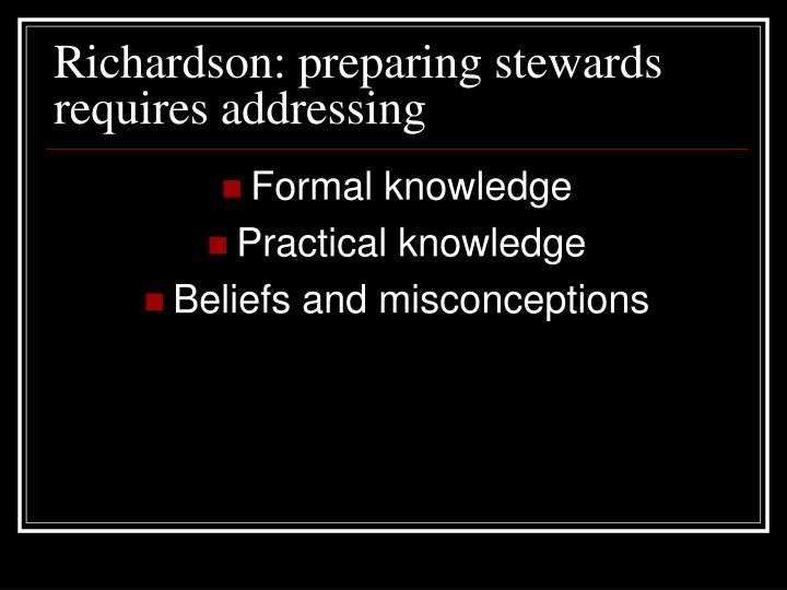 Richardson: preparing stewards requires addressing