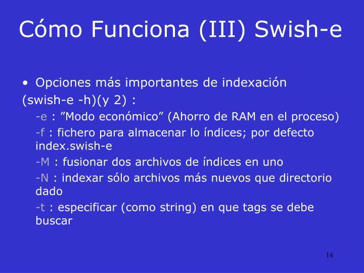 Cómo Funciona (III) Swish-e