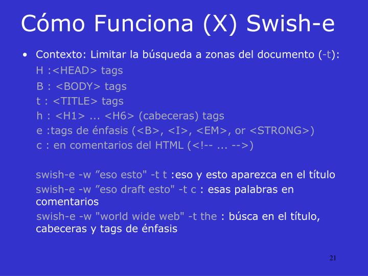Cómo Funciona (X) Swish-e