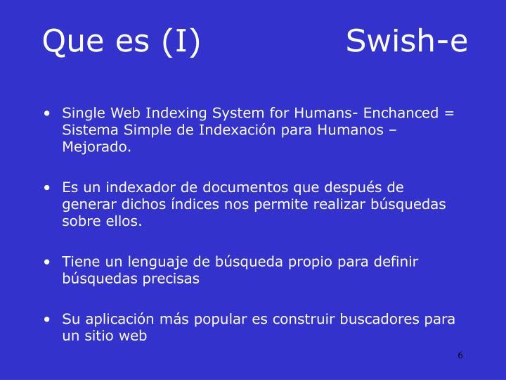 Que es (I)Swish-e