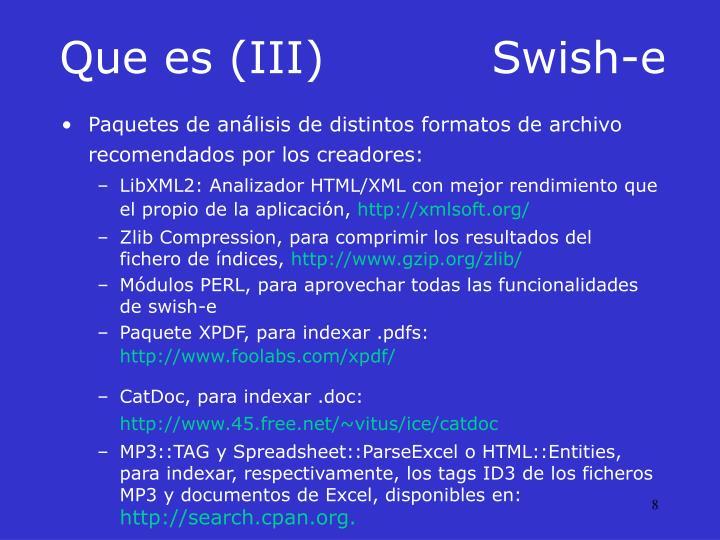 Que es (III)Swish-e