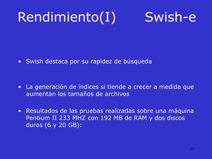 Rendimiento(I)Swish-e