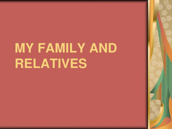 my family and relatives n.