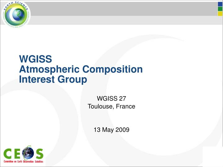 wgiss atmospheric composition interest group n.