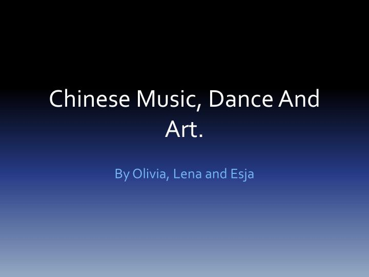 chinese music dance and art n.