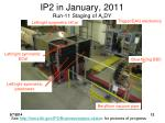 ip2 in january 2011 run 11 staging of a n dy