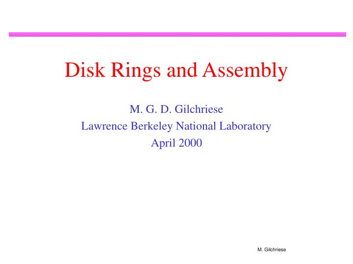 Disk rings and assembly