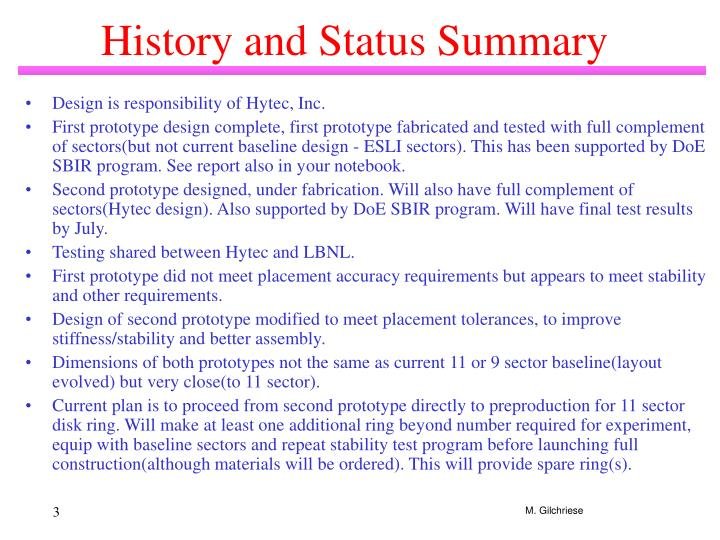 History and status summary