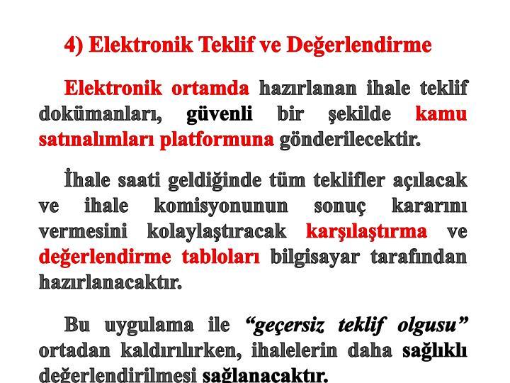 4) Elektronik Teklif ve Değerlendirme