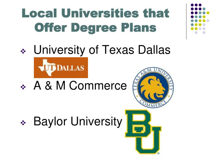 Local universities that offer degree plans