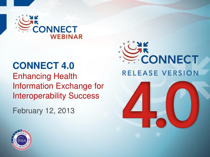 connect 4 0 enhancing health information exchange for interoperability success n.