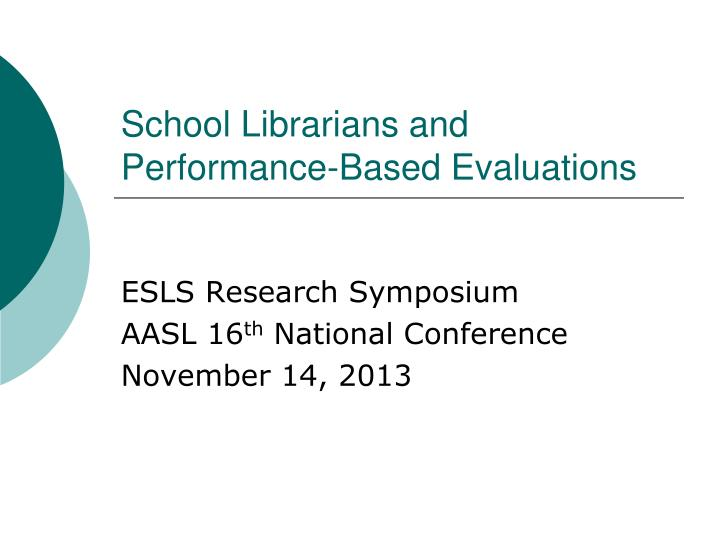 school librarians and performance based evaluations n.