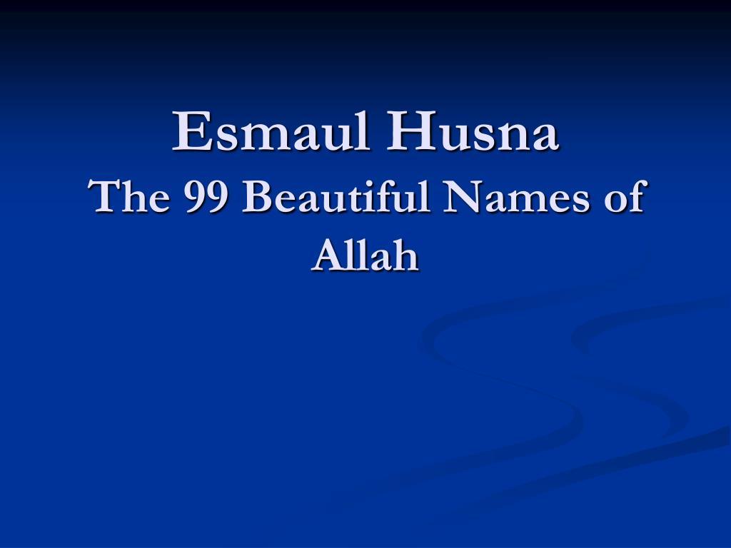Esmaul Husna The 99 Beautiful Names Of Allah