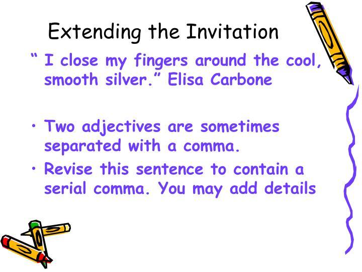 Extending the Invitation