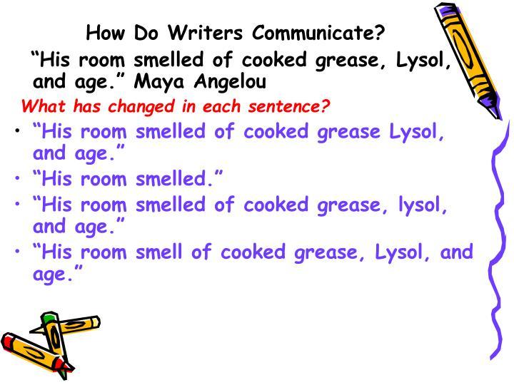 How Do Writers Communicate?