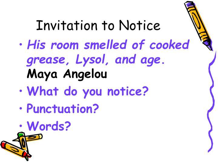 Invitation to Notice