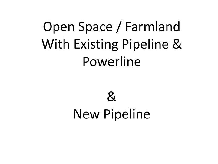 Open Space / Farmland