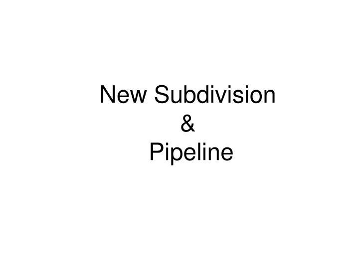 New Subdivision