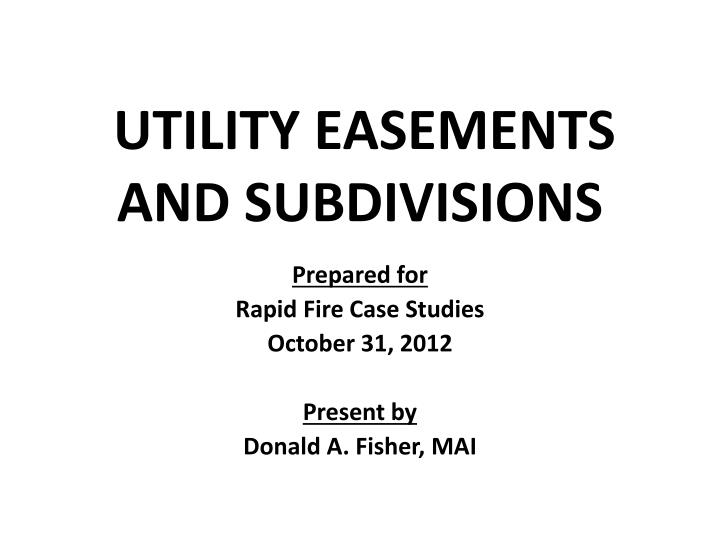 Utility easements and subdivisions