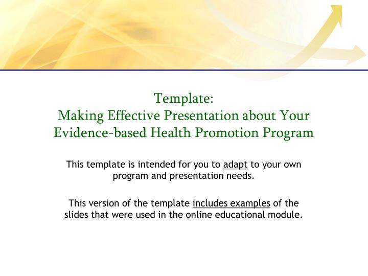 template making effective presentation about your evidence based health promotion program n.